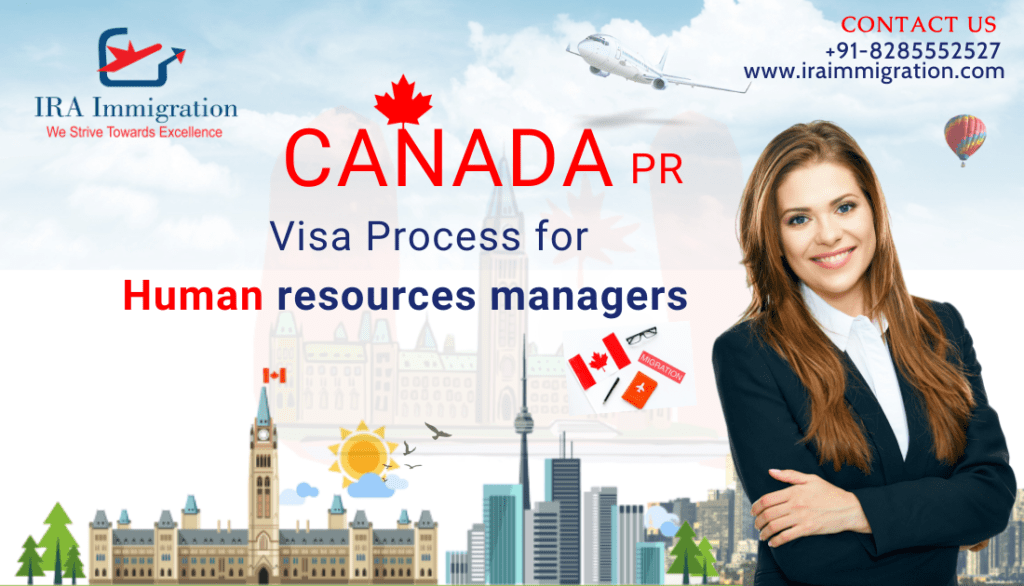Canada Visa PR Process for Human resources managers